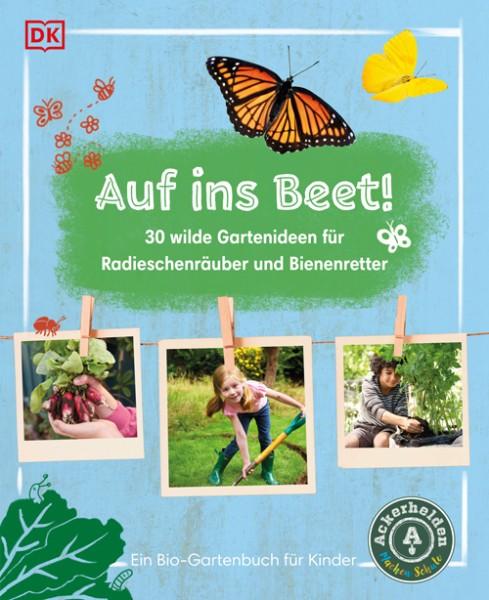 """Buch """"Auf ins Beet!"""" – 30 wilde Bio-Gartenideen, ab 6 Jahre"""