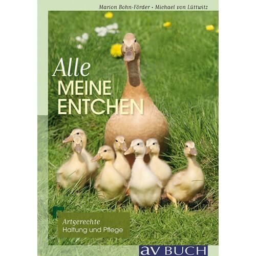 """Buch """"Alle meine Entchen – Artgerechte Pflege und Haltung"""""""