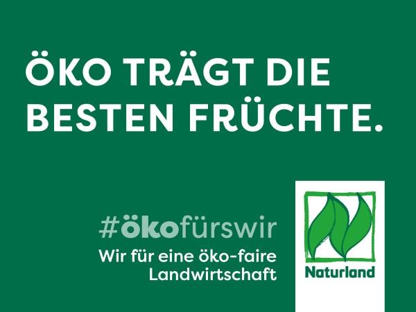 """Schild Naturland Haltungskampagne """"Öko trägt die besten Früchte"""""""