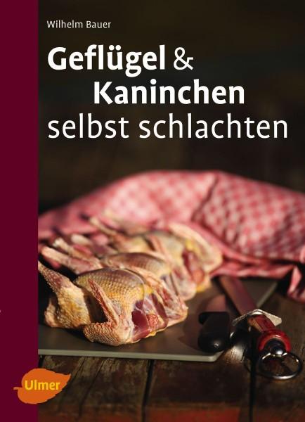 """Buch """"Geflügel und Kaninchen selbst schlachten"""""""
