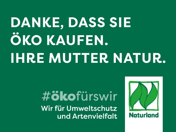 """Schild Naturland Haltungskampagne """"Danke, dass Sie Öko kaufen. Ihre Mutter Natur"""""""