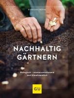 """Buch """"Nachhaltig gärtnern"""" – biologisch, ressourcenschonend und klimafreundlich"""