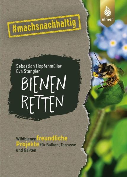 """Buch """"Bienen retten"""" – Mach deinen Garten hübsch für Bienen #machsnachaltig"""