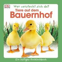 """Kinderbuch """"Wer versteckt sich da? Tiere auf dem Bauernhof"""""""