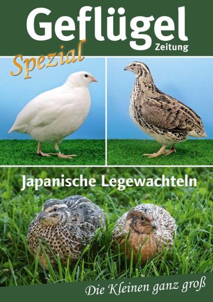 """Sonderheft Geflügelzeitung """"Japanische Legewachteln – Die Kleinen ganz groß"""""""