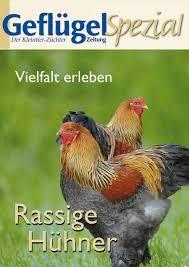 Geflügelzeitung Sonderheft Rassige Hühner – Vielfalt erleben