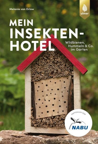 """Buch """"Mein Insektenhotel"""" – Wildbienen, Hummeln & Co. im Garten"""