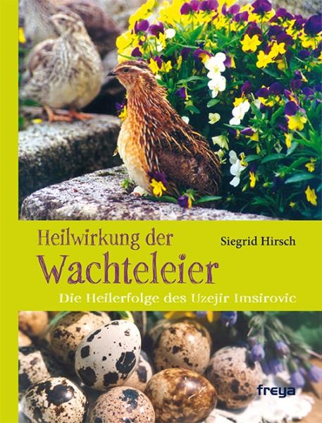 """Buch """"Heilwirkung der Wachteleier"""""""