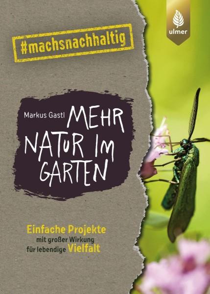 """Buch """"Mehr Natur im Garten"""" – Einfache Projekte #machsnachaltig"""