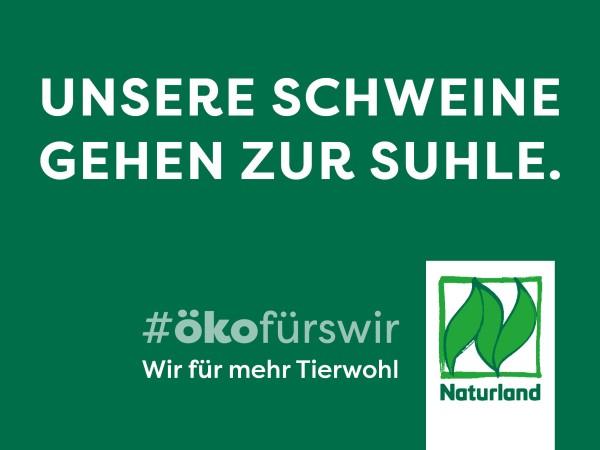 """Schild Naturland Haltungskampagne """"Unsere Schweine gehen zur Suhle"""""""