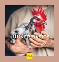"""Buch """"Hühner Basics"""" – Hühnerhaltung für Anfänger"""