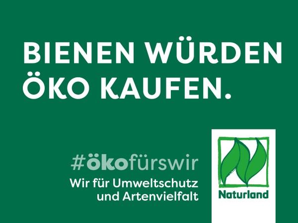 """Schild Naturland Haltungskampagne """"Bienen würden Öko kaufen"""""""