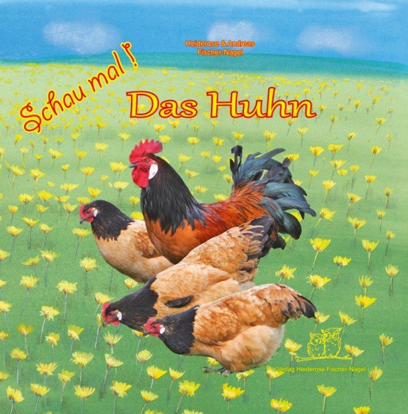 """Kinderbuch """"Schau mal! Das Huhn"""""""