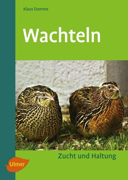 """Buch """"Wachteln: Zucht und Haltung"""""""