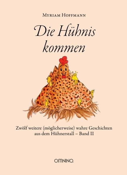 """Die Hühnis kommen – Fortsetzung von """"Geschichten vom Federvieh"""""""
