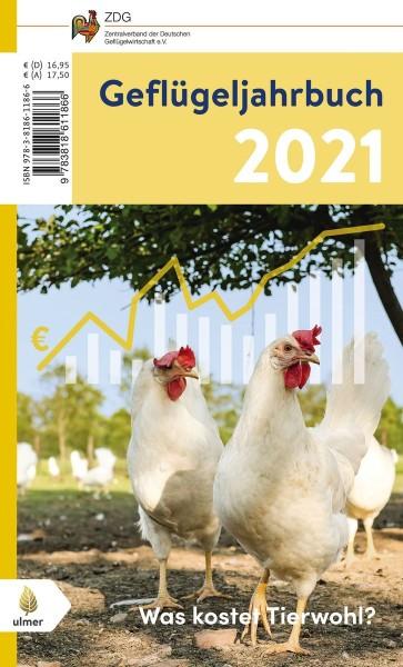 """Buch """"Geflügeljahrbuch 2021"""" – Schwerpunkt: Was kostet Tierwohl?"""
