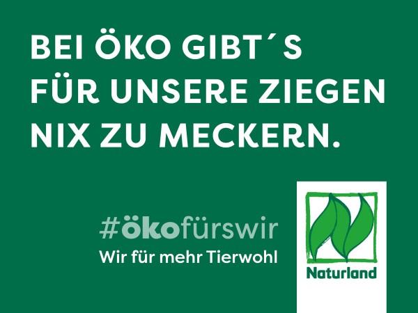 """Schild Naturland Haltungskampagne """"Bei Öko gibt´s für unsere Ziegen nichts zu meckern"""""""