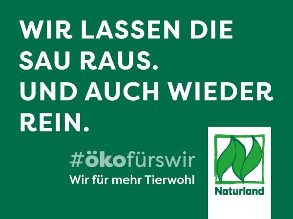 """Schild Naturland Haltungskampagne """"Wir lassen die Sau raus. Und auch weider rein"""""""