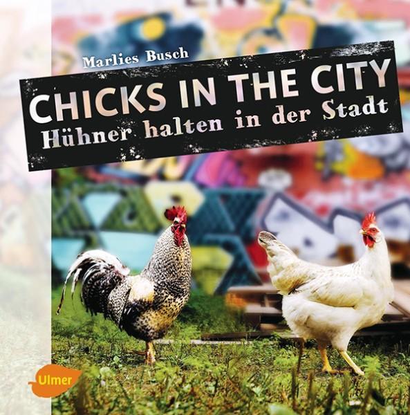 """Buch """"Chicks in the City – Hühner halten in der Stadt"""""""