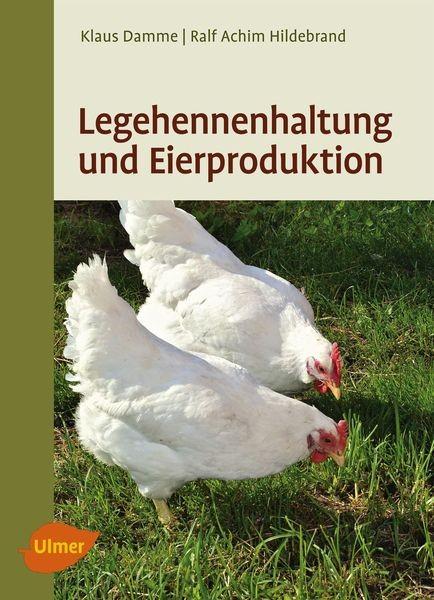"""Buch """"Legehennenhaltung und Eierproduktion"""""""