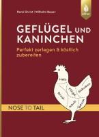 """Buch """"Geflügel und Kaninchen nose to tail – Perfekt zerlegen und köstlich zubereiten """""""