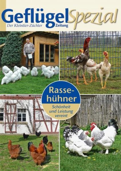 Geflügelzeitung Sonderheft: Rassehühner – Schönheit und Leistung vereint