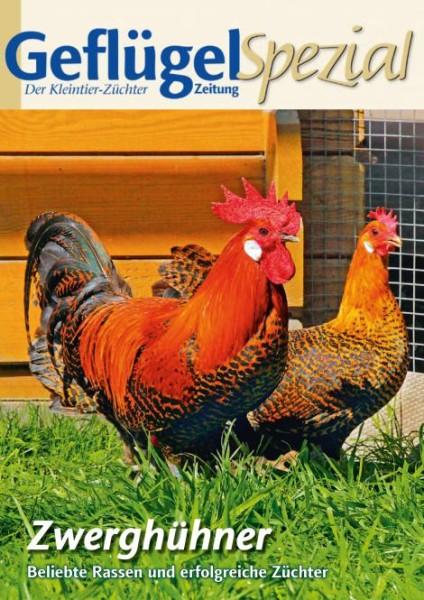 Geflügelzeitung Sonderheft Zwerghühner – Beliebte Rassen und erfolgreiche Züchter