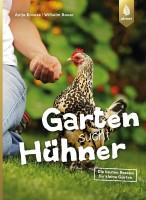 """Buch """"Garten sucht Hühner – Die besten Rassen für kleine Gärten"""""""