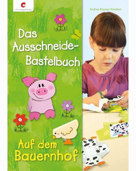 """Kinderbuch """"Das Ausschneide-Bastelbuch – Auf dem Bauernhof"""""""