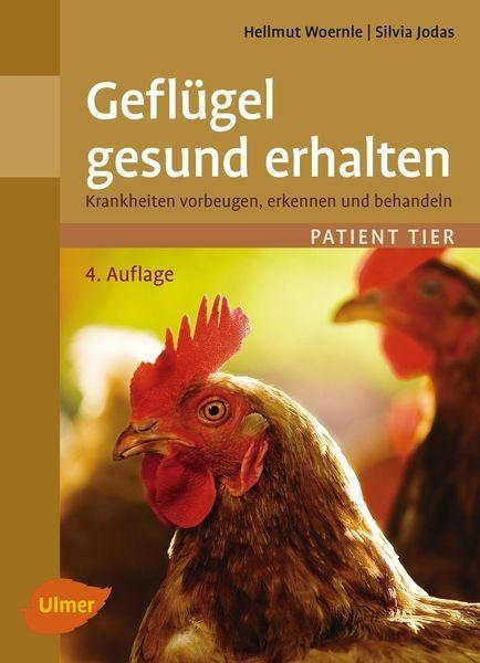 """Buch """"Geflügel gesund erhalten. Krankheiten vorbeugen, erkennen und behandeln"""""""