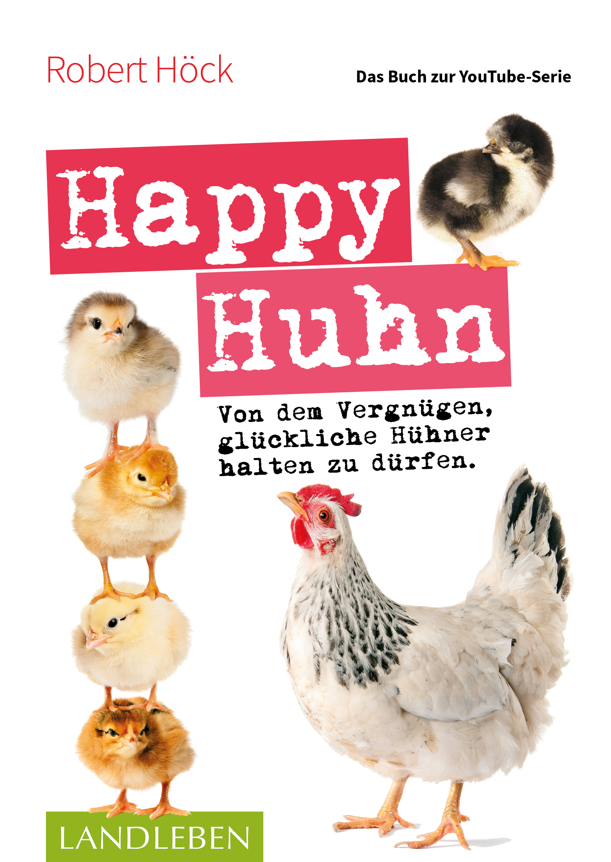 "Buch ""Happy Huhn – das Buch zur YouTube-Serie"" | eierschachteln.de"