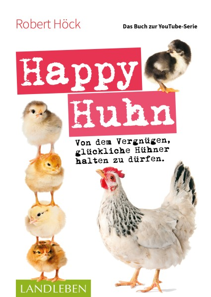 """Buch """"Happy Huhn – das Buch zur YouTube-Serie"""""""