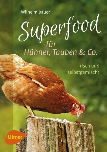 """Buch """"Superfood für Hühner, Tauben und Co. – frisch und selbstgemischt"""""""