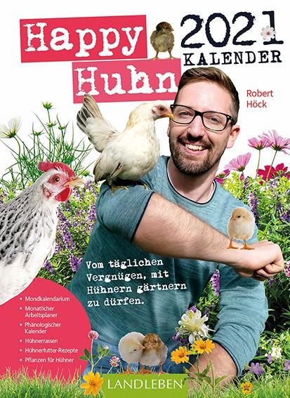 Happy Huhn Kalender 2021 – der Kalender zur bekannten YouTube-Serie