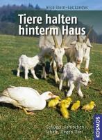 """""""Tiere halten hinterm Haus – Geflügel, Kaninchen, Schafe, Ziegen, Esel"""""""